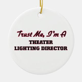 Trust me I'm a aater Lighting Director Ornament