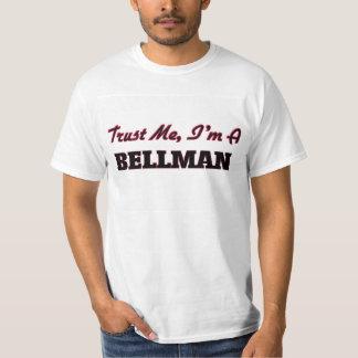 Trust me I'm a Bellman T-Shirt