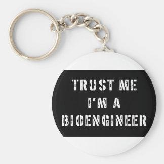 Trust Me I'm A Bioengineer Keychain