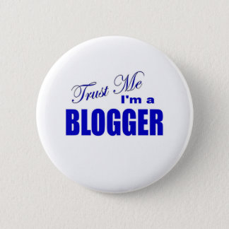 Trust Me I'm a Blogger 2 Inch Round Button
