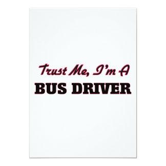 "Trust me I'm a Bus Driver 5"" X 7"" Invitation Card"