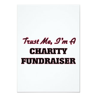 "Trust me I'm a Charity Fundraiser 5"" X 7"" Invitation Card"