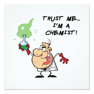Trust Me, I'm a Chemist Card