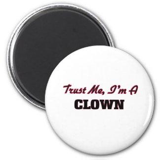 Trust me I'm a Clown Magnet