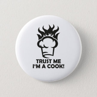 Trust me i'm a cook! 2 inch round button