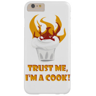 Trust me i'm a cook! barely there iPhone 6 plus case