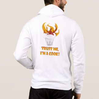 Trust me i'm a cook! hoodie