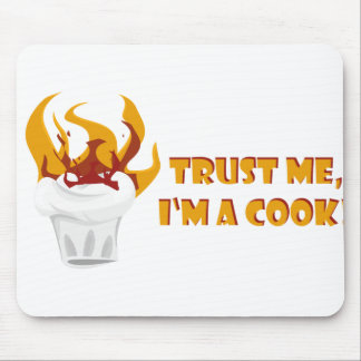 Trust me i'm a cook! mouse pad