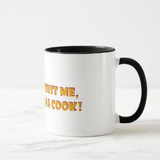 Trust me i'm a cook! mug