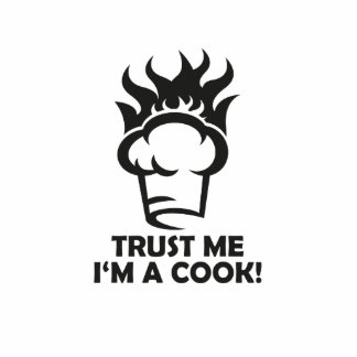Trust me i'm a cook! photo sculpture button
