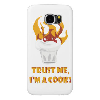 Trust me i'm a cook! samsung galaxy s6 cases