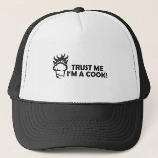 Trust me i'm a cook! trucker hat