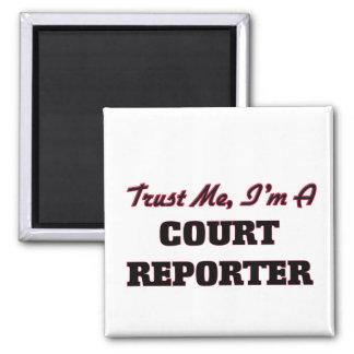 Trust me I'm a Court Reporter Magnet