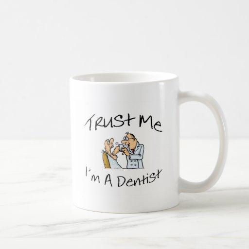 Trust Me Im A Dentist 2 Coffee Mug