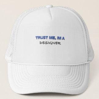 Trust Me I'm a Designer Trucker Hat