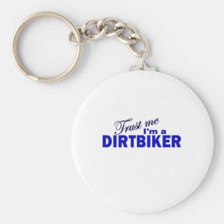 Trust Me I'm a Dirtbiker Keychain