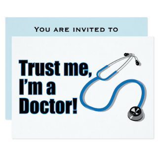 Trust me I'm a Doctor Graduation Party Card