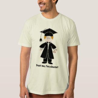 Trust Me, I'm a Doctor! T-Shirt