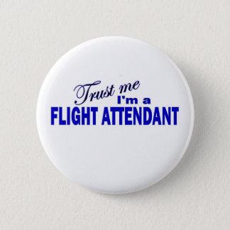 Trust Me I'm a Flight Attendant 2 Inch Round Button