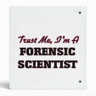 Trust me I'm a Forensic Scientist Vinyl Binder