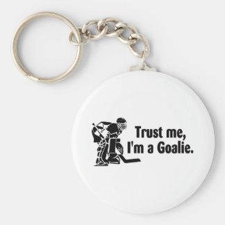 Trust Me Im A Goalie (Hockey) Basic Round Button Keychain