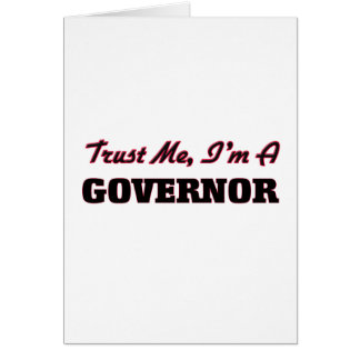 Trust me I'm a Governor Card