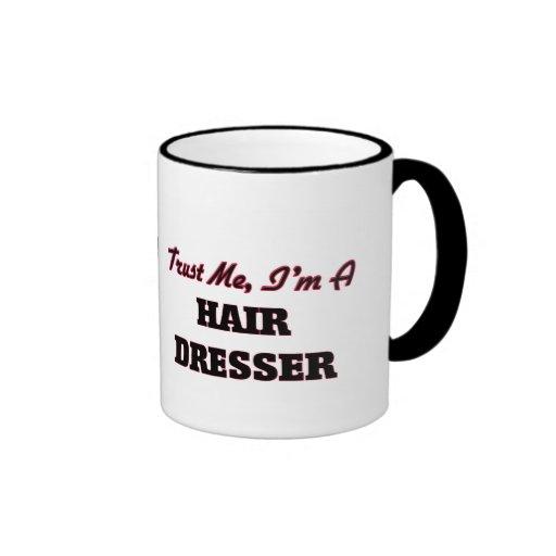 Trust me I'm a Hair Dresser Mugs