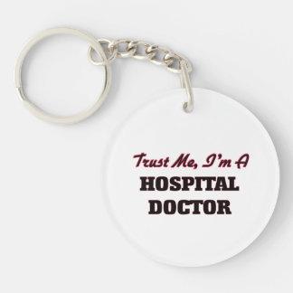 Trust me I'm a Hospital Doctor Keychain