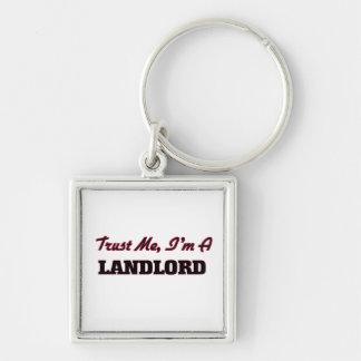 Trust me I'm a Landlord Keychain