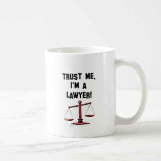 Trust me Im a lawyer Coffee Mug