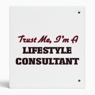 Trust me I'm a Lifestyle Consultant Vinyl Binders