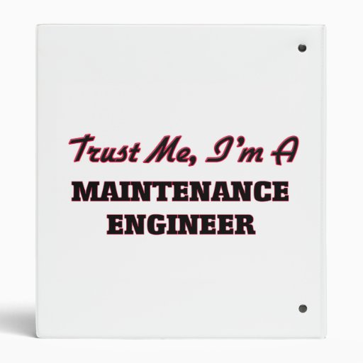 Trust me I'm a Maintenance Engineer Binders