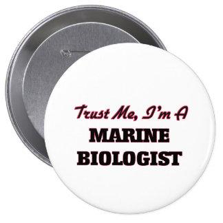 Trust me I'm a Marine Biologist Pin