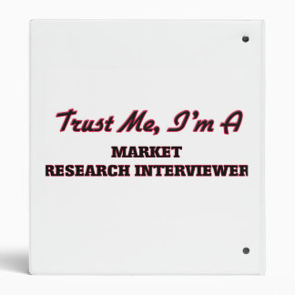 Trust me I'm a Market Research Interviewer Binders
