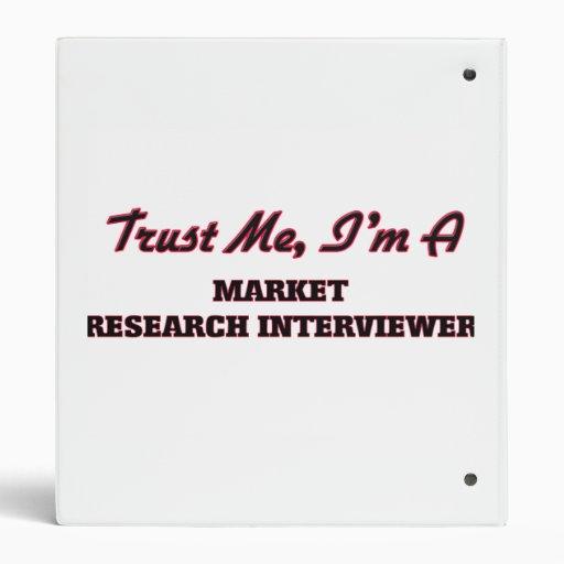 Trust me I'm a Market Research Interviewer Binders