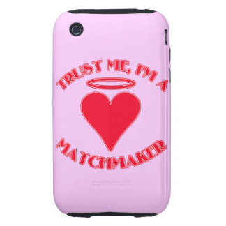 Trust Me I'm a Matchmaker Tough iPhone 3 Case
