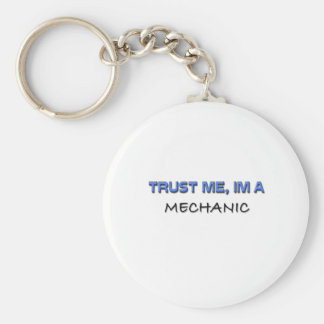 Trust Me I'm a Mechanic Basic Round Button Keychain