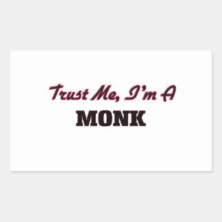 Trust me I'm a Monk Rectangular Sticker