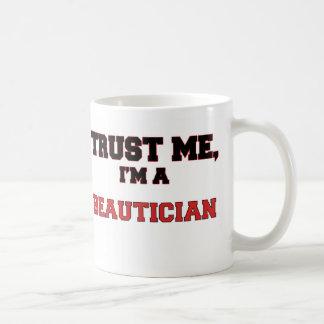 Trust Me I'm a My Beautician Mugs