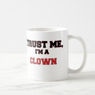 Trust Me I'm a My Clown Coffee Mugs