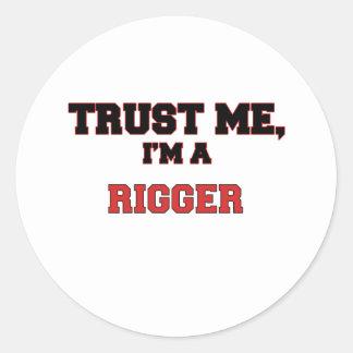 Trust Me I'm a My Rigger Classic Round Sticker