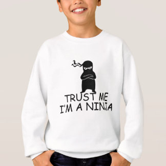 Trust Me I'm a Ninja Sweatshirt