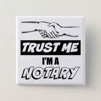 Trust Me, I'm a Notary Big Handshake 2 Inch Square Button