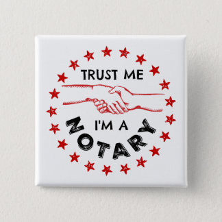 Trust Me, I'm a Notary Handshake 2 Inch Square Button
