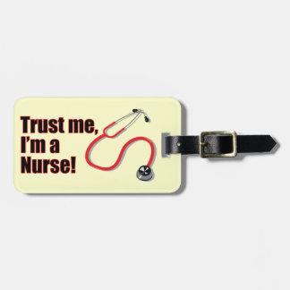 Trust Me I'm a Nurse Fun Stethoscope Luggage Tag
