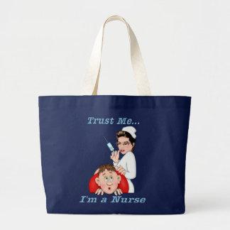 Trust Me - I'm a Nurse Large Tote Bag