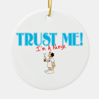 Trust Me I'm A Nurse Ornament