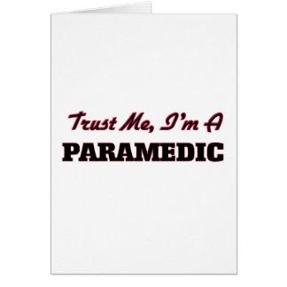 Trust me I'm a Paramedic Greeting Card