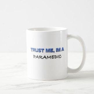 Trust Me I'm a Paramedic Mug