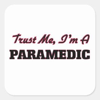 Trust me I'm a Paramedic Stickers